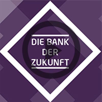 Die Bank der Zukunft
